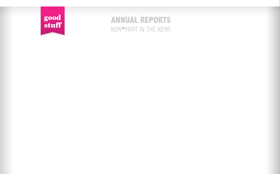 Annual Reports - non*mart in the news. good stuff.