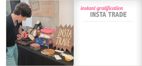 Instant Gratification with InstaTrade