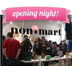 non*mart - opening